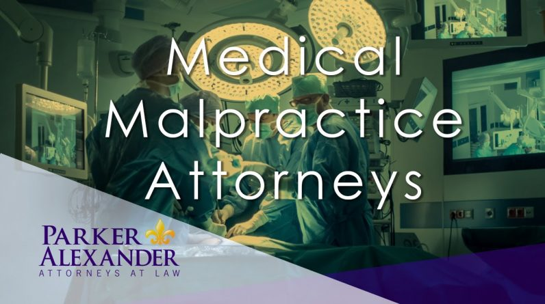 Medical Malpractice Lawyers | Parker Alexander - Attorneys At Law